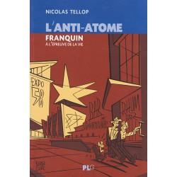 L'anti-atome, Franquin à...