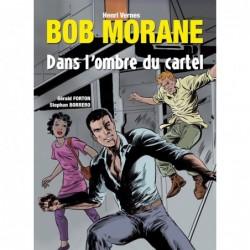 Bob Morane : Dans l'ombre...