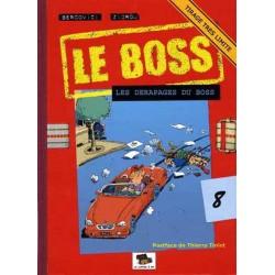Le Boss - 8 : Les dérapages...