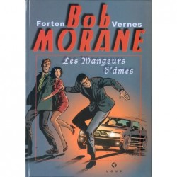 Bob Morane : Les mangeurs...