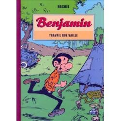 Benjamin : Travail que vaille