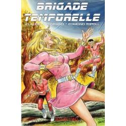 Brigade temporelle tome 2