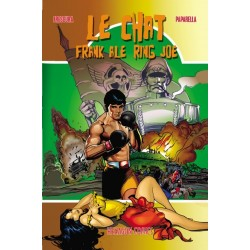 Le chat / Frank Ale / Ring Joe