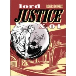 Lord Justice X.01 - Tome 1
