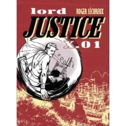 Lord Justice X.01 - Tome 2