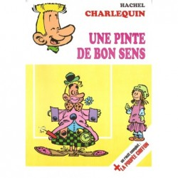 Charlequin – Une pinte de...