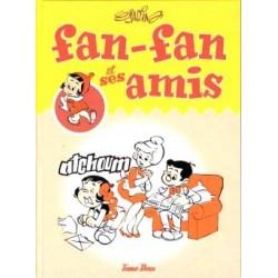 Fan-Fan et ses amis -Tome deux