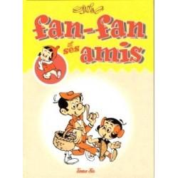 Fan-Fan et ses amis – Tome six