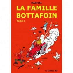 Famille Bottafoin – Tome 1