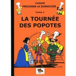 Fricasse et Duracuir – Tome...