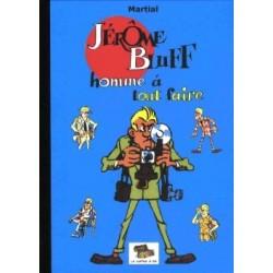 Jérôme Bluff – Homme à tout...