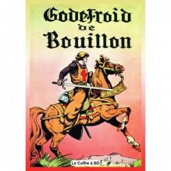 Godefroid de Bouillon...