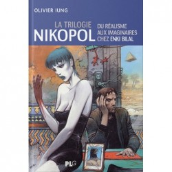 La trilogie Nikopol :...