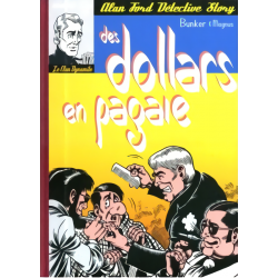 Alan Ford : Des dollars en...