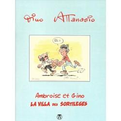 Ambroise et Gino - La villa...