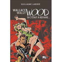 Wallace Wally Wood, si...