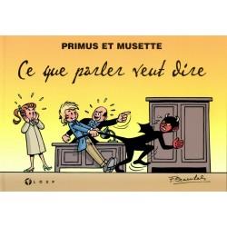 Primus et Musette : Ce que...