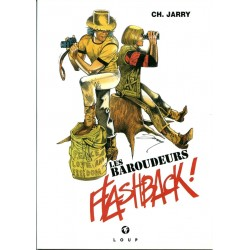 Les Baroudeurs – Flashback !