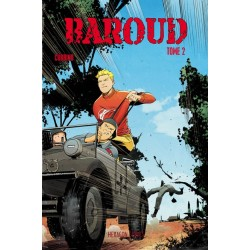 Baroud - Tome 2