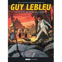 Guy Lebleu - 4 : La Cité...
