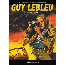 Guy Lebleu – 1: Allô ! D/M/A
