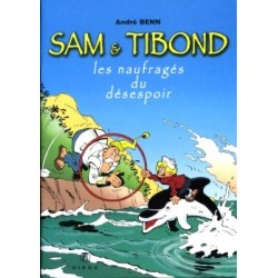 Sam et Tibond : Les...