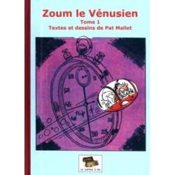 Zoum le Vénusien – Tome 1
