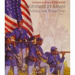 Uniformes et armes – tome 1...