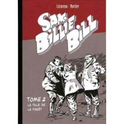 Sam Billie Bill – Tome 02 :...
