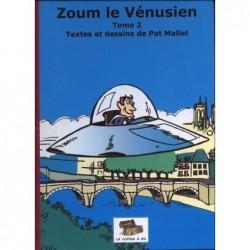 Zoum le Vénusien – Tome 2