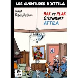 Bak et Flak étonnent Attila