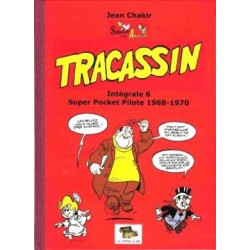 Tracassin – Intégrale 6 :...