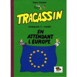 Tracassin – Intégrale 7 :...