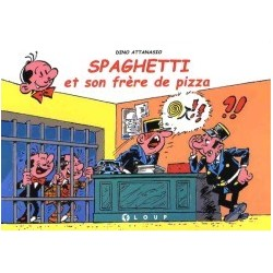 Spaghetti et son frère de...
