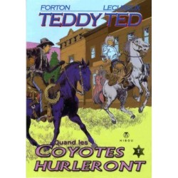 Teddy Ted - 7 : Quand les...